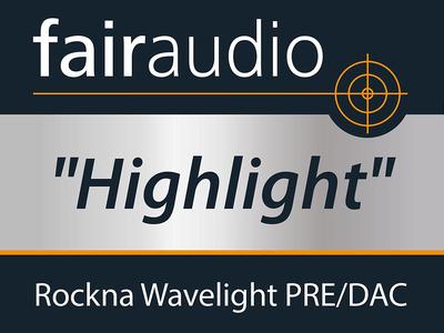 Fairaudio - Rockna Wavelight PRE/DAC - Highlight